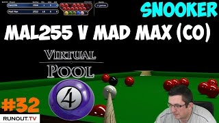 Virtual Pool 4 | #32 Snooker - Race to 2 Frames | Mal255 vs Mad Max w/ commentary
