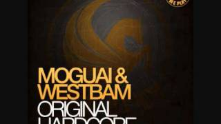 Moguai & Westbam Original Hardcore (radio edit)