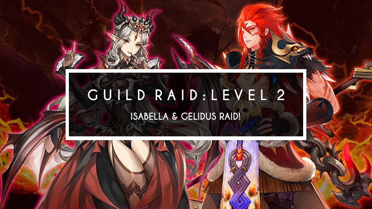 [SEVEN KNIGHTS] GUILD RAID: LEVEL 2 ~Isabella & Gelidus~