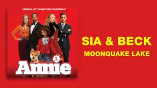 Sia & Beck - Moonquake Lake (From the Annie Soundtrack 2014) [Audio]