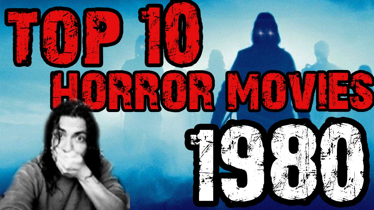 Top 10 Horror Movies 1980 - YouTube