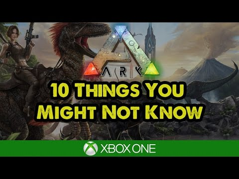 Ark Xbox Tips: 10 Things You Might Not Know in Ark Survival Evolved