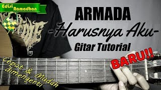 (Gitar Tutorial) ARMADA - Harusnya Aku (Baru) |Mudah & Cepat dimengerti untuk pemula