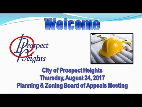 August 24, 2017 PZBA Meeting