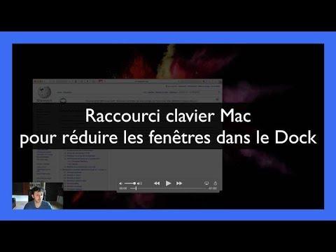 Raccourci Clavier Mac Pour Réduire Les Fenêtres Dans Le Dock Youtube