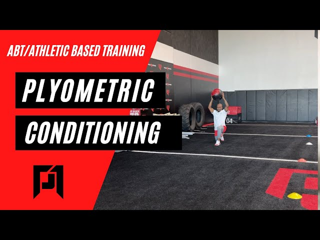 ABT- Athletic Based Training: Plyometric Conditioning Program