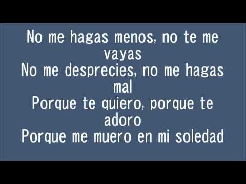 Vicente Fernandez No Me Hagas Menos Lyrics
