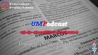 UMPodcast - Episódio 04 |Marcos 1.21-28| Rev. Éder Lima