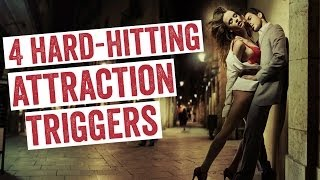 How To Get A Girlfriend: 4 Attraction Triggers That Make Her Crave You (Part 3 of 5)