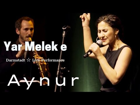 AYNUR   Yar Melek è