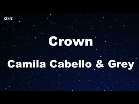 Crown - Camila Cabello & Grey Karaoke 【No Guide Melody】 Instrumental