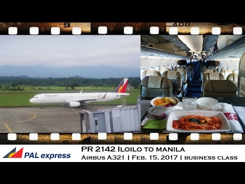 FLIGHT REVIEW PAL EXPRESS PR 2142 ILOILO TO MANILA BUSINESS CLASS AIRBUS A321