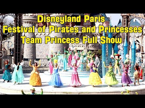 Team Princess FULL Show at Disneyland Paris, Pirates and Princesses Festival 2018 w/ Moana, Belle +