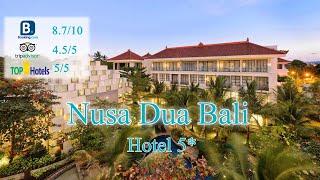 Bali Nusa Dua Hotel 5 Индонезия о Бали Обзор отеля 2019