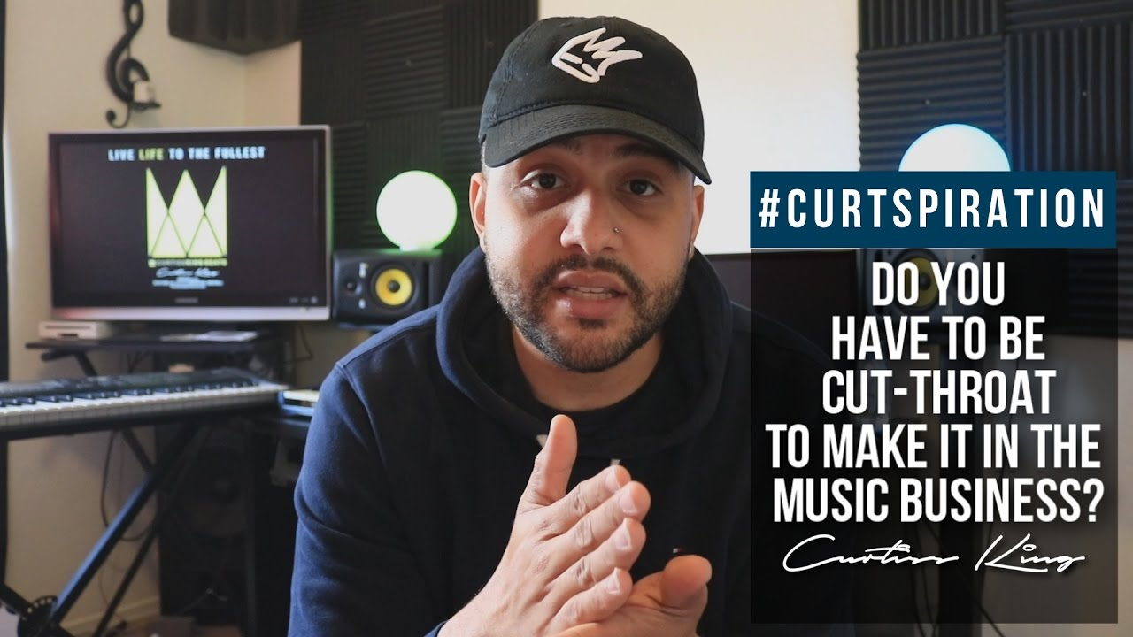 Do Rappers Producers Have To Be Cut Throat To Make It In The Music Business Curtspiration
