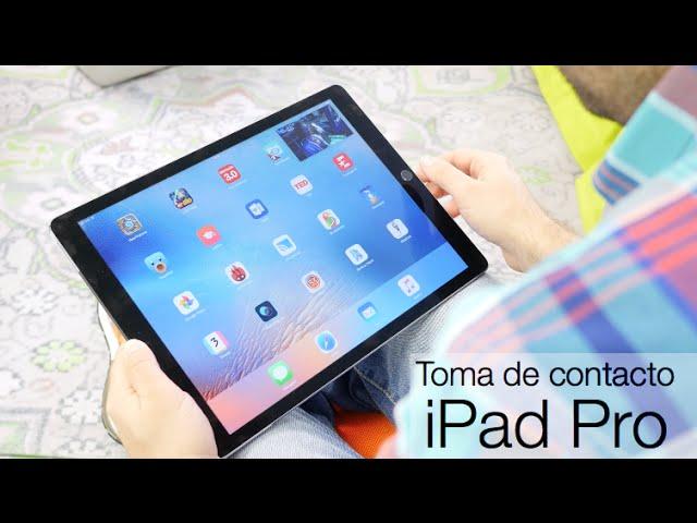 iPad Pro, primeras impresiones: en busca de un nuevo nicho para el ...