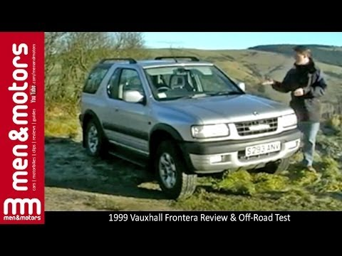 1999 Vauxhall Frontera Review & Off-Road Test