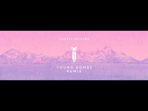 Coasts - Oceans (Young Bombs Remix)