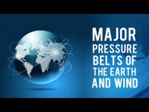 Major Pressure Belts of the Earth and Wind