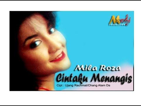 Mila Roza Cintaku Menangis Original