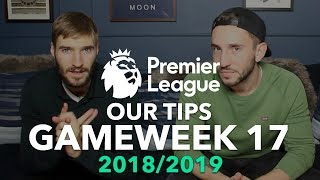 Premier League Tips - Gameweek 17 - 2018/2019