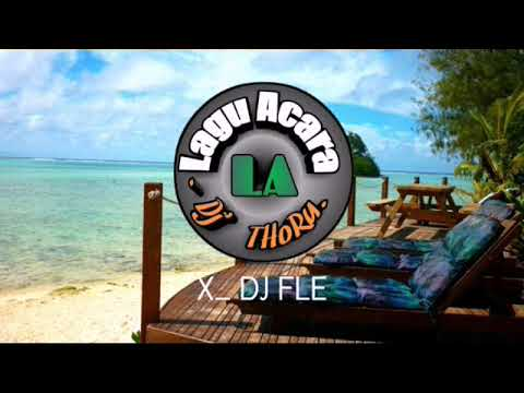 LAGU ACARA_(DJ FLE X Dj' THoRu)_ INDIAN JAMSESH SIREN_ 2018.mp4