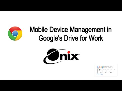 Mobile Device Management in Google Drive for Work