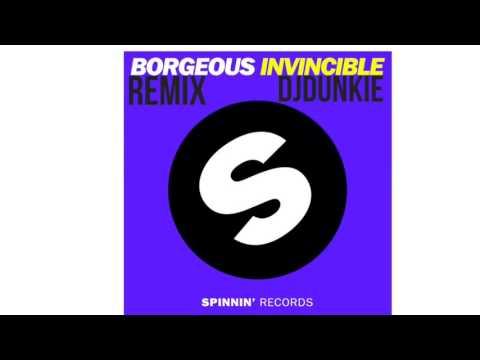 Djdunkie - Invincible Borgeous Remix