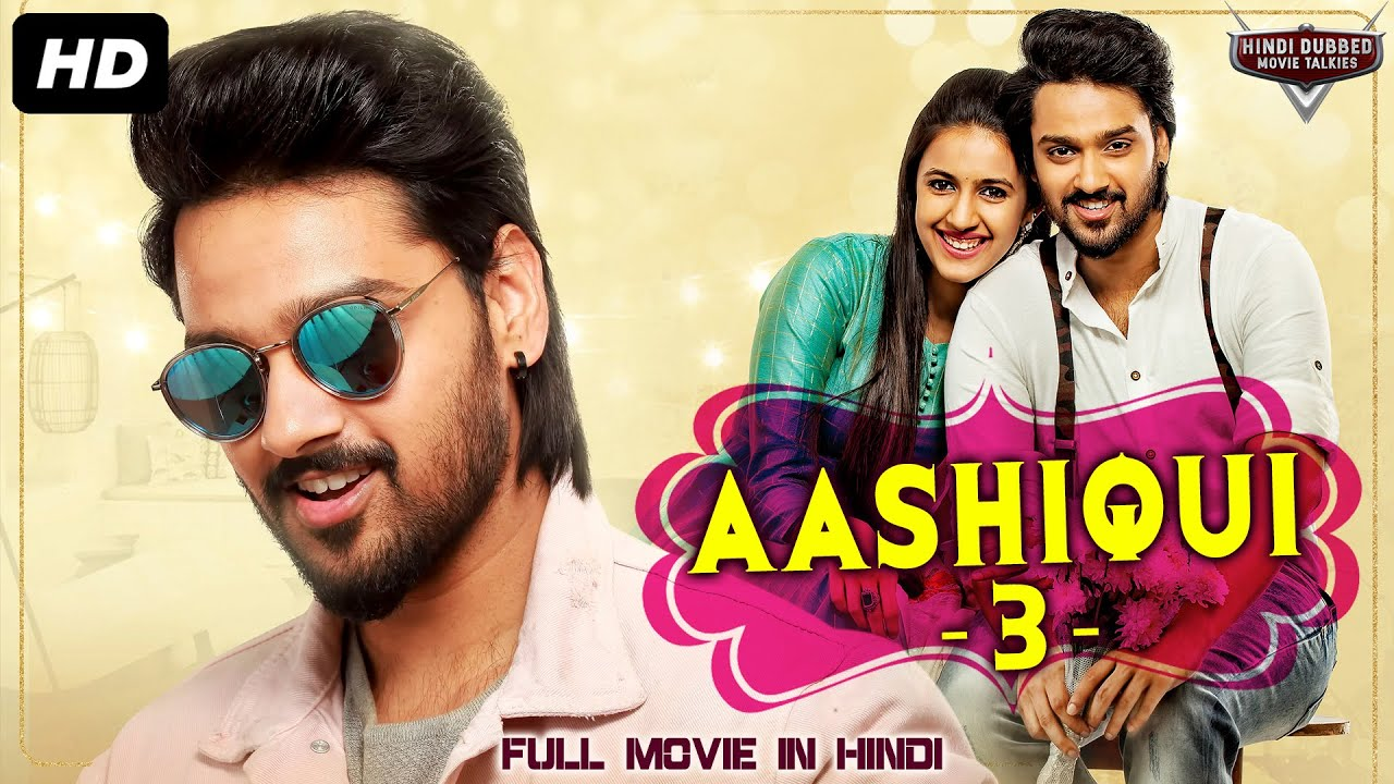 Download AASHIQUI 3 South Indian Movies Dubbed In Hindi Full Movie   Hindi Dubbed Full Action Romantic Movie