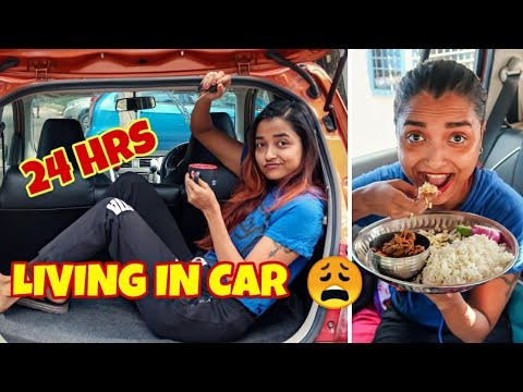 LIVING In MY CAR FOR 24 HOURS CHALLENGE - OVERNIGHT 24 HOUR In CAR - ALONG ON ROAD *SCARY AF* INDIA