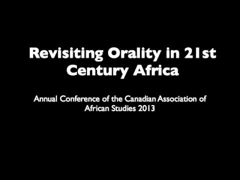 Revisiting Orality in 21st Century Africa