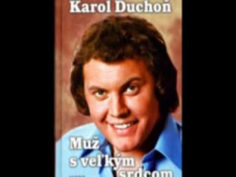 Karol Duchoň - Šiel Šiel