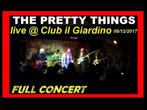 THE PRETTY THINGS live@Club il Giardino - FULL CONCERT