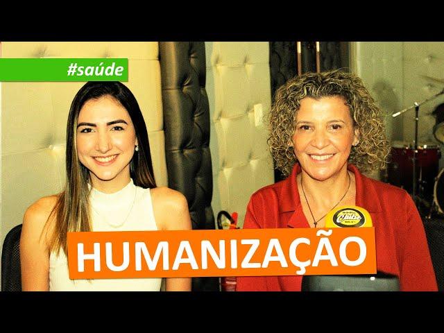#saúde | HUMANIZAÇÃO