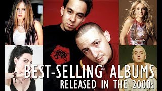 Best-selling Albums Released in the 2000s