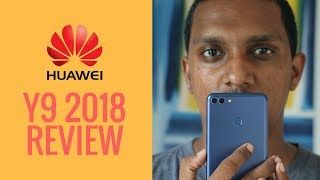 Huawei Y9 2018 Review