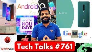 Tech Talks #761 - Whatsapp Ban, Oppo Reno Phone, Redmi 7, Huawei Fake Samples, Android Q Beta