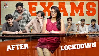 Exams After Lockdown || Tej India || Infinitum Media
