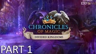 Chronicles of Magic: Divided Kingdoms GAMEPLAY Part 1 - Hidden Object Game Walkthrough STEAM PC