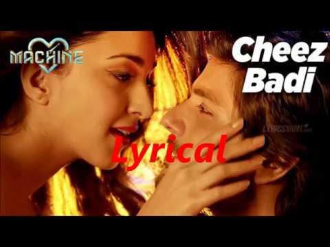 TU CHEEZ BADI HAI MAST-Full Song with Lyrics I MACHINE I Kiara Advani & Mustafa I Neha Kakkar