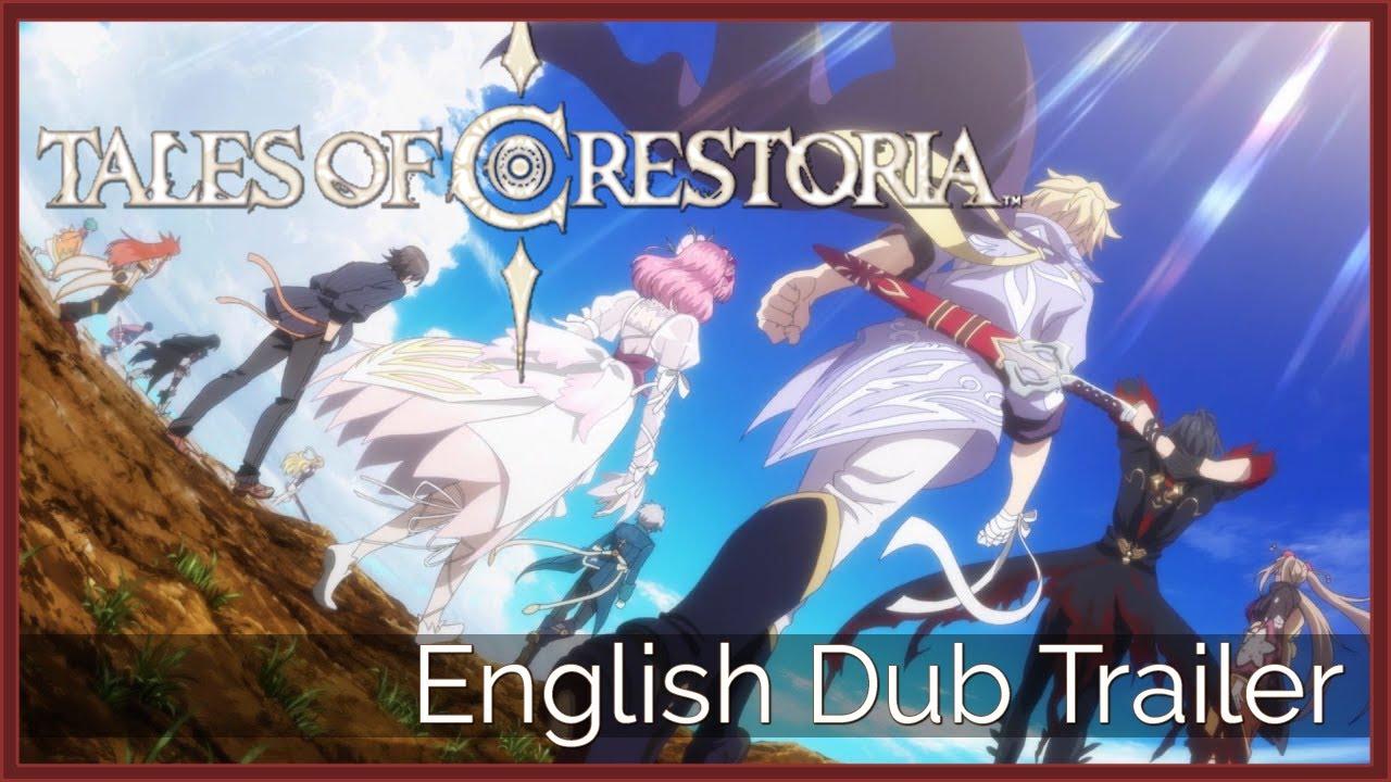 Tales of Crestoria   Dub Trailer