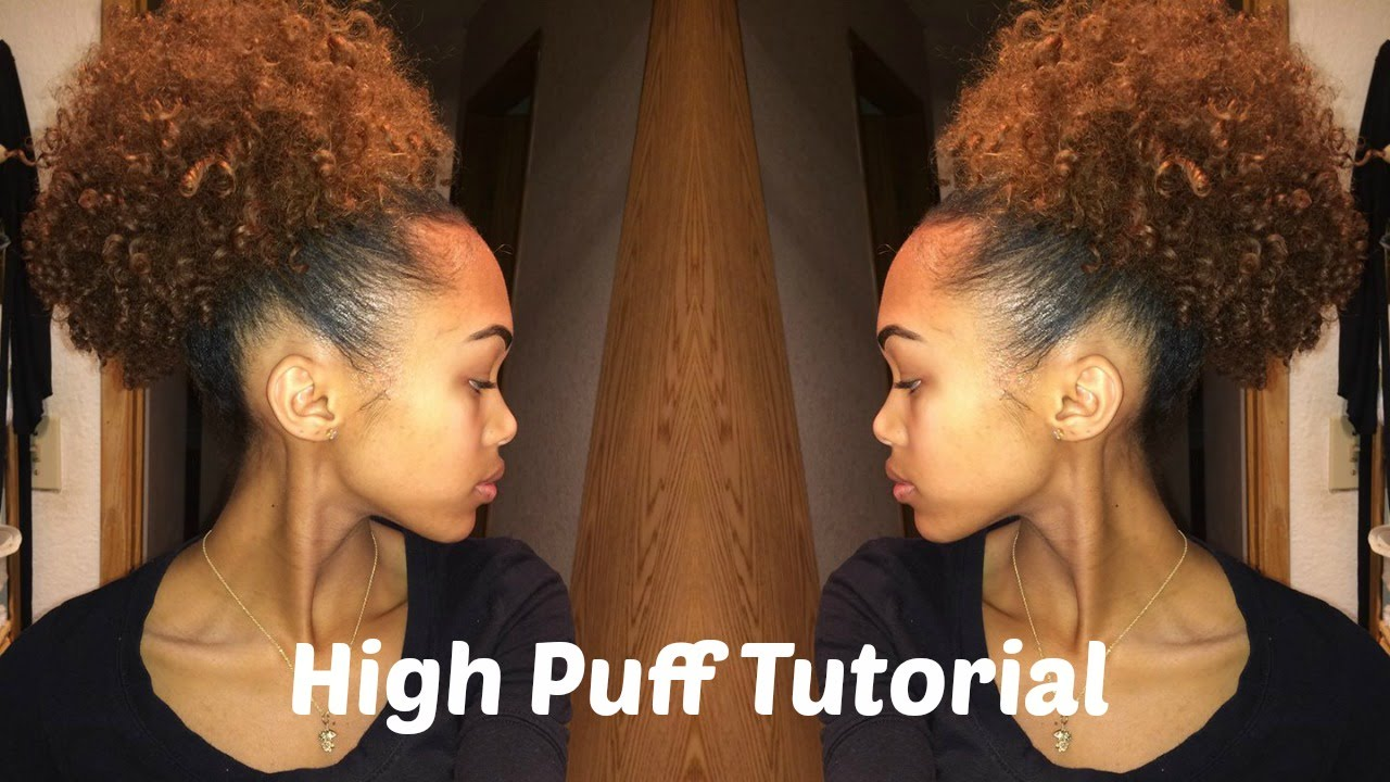 High Puff On Natural Hair - YouTube