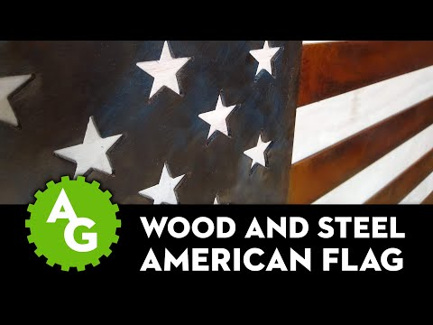 Making A Steel And Wood American Flag