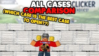 [Roblox] Case Clicker: ALL CASES COMPARISON (WHICH CASE IS THE BEST CASE TO OPEN?)