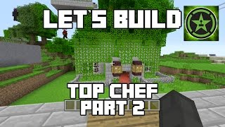 Let's Build in Minecraft - Top Chef Part 2