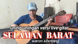 SULAMAN BARAT uning uningan totor batak versi gitar melodi by waren sihotang ( musik)