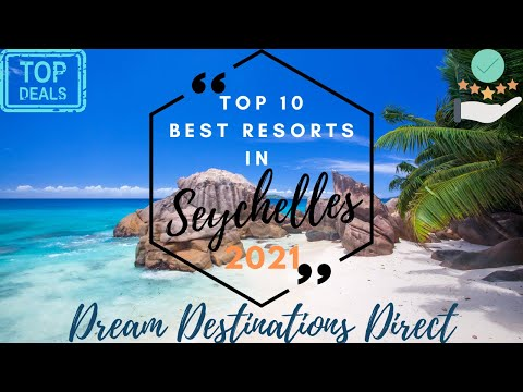 Top 10 Best Resorts In Seychelles 2021 | Best Seychelles Resorts Honeymoon