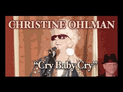 "Christine Ohlman ""Cry Baby Cry"""