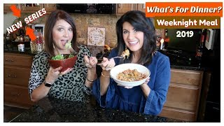 What's For Dinner   Easy WeekNight Meal   2019   The2Orchids