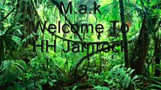 M.a.k-Welcome To HH Jamrock Welcome To Jamrock Instrumental)